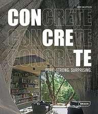 Concrete: Pure. Strong. Surprising