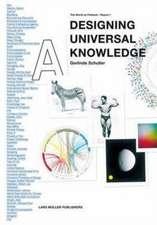 Designing Universal Knowledge