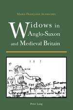 Widows in Anglo-Saxon and Medieval Britain