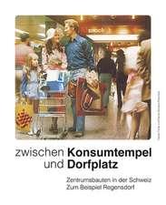 Zwischen Konsumtempel und Dorfplatz