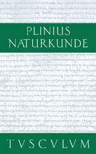 Die Steine: Naturkunde / Naturalis Historia in 37 Bänden