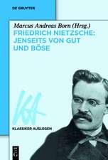 Friedrich Nietzsche – Jenseits von Gut und Böse