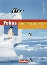 Fokus Naturwissenschaften 5. Schuljahr. Schülerbuch. Gymnasium Rheinland-Pfalz