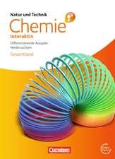 Natur und Technik - Chemie interaktiv Gesamtband. Schülerbuch mit Online-Anbindung. Differenzierende Ausgabe Oberschule Niedersachsen