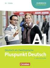 Pluspunkt Deutsch A1 Kursbuch Gesamtband. Neubearbeitung