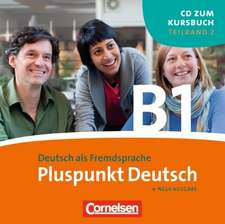 Pluspunkt Deutsch. Gesamtband 3. Teilband 2 (Lektionen 7-12 inkl. Station 4). CD
