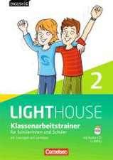 English G LIGHTHOUSE 02: 6. Schuljahr. Klassenarbeitstrainer mit Lösungen und Audios online. Allgemeine Ausgabe