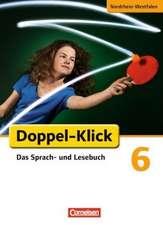 Doppel-Klick - Grundausgabe Nordrhein-Westfalen. 6. Schuljahr. Schülerbuch