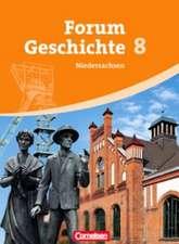 Forum Geschichte 8. Schuljahr. Gymnasium Niedersachsen. Schülerbuch. Vom Absolutismus bis zur Industrialisierung