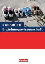 Kursbuch Erziehungswissenschaft. Schülerbuch