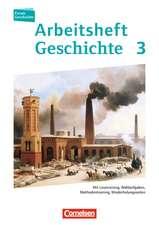 Forum Geschichte 03. Arbeitsheft. Vom Zeitalter des Absolutismus bis zum Ersten Weltkrieg