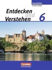 Entdecken und Verstehen 6. Schuljahr. Sachsen-Anhalt Schülerbuch