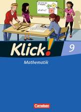 Klick! Mathematik 9. Schuljahr. Schülerbuch Mittel-/Oberstufe - Östliche und westliche Bundesländer
