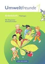 Umweltfreunde 1. Schuljahr. Neubearbeitung 2009. Arbeitsheft. Thüringen