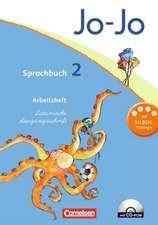 Jo-Jo Sprachbuch - Aktuelle allgemeine Ausgabe. 2. Schuljahr - Arbeitsheft in Lateinischer Ausgangsschrift mit CD-ROM