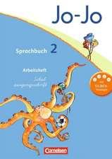Jo-Jo Sprachbuch - Aktuelle allgemeine Ausgabe. 2. Schuljahr - Arbeitsheft in Schulausgangsschrift
