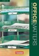 Office Matters A2-Mitte B1. Schülerbuch