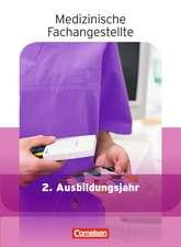 Medizinische Fachangestellte 2. Ausbildungsjahr. Schülerbuch. Jahrgangsband