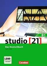 studio [21] Grundstufe B1: Gesamtband - Das Deutschbuch (Kurs- und Übungsbuch mit DVD-ROM)