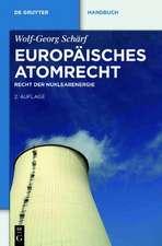 Europäisches Atomrecht: Recht der Nuklearenergie
