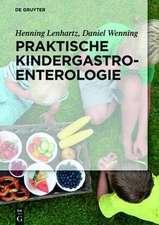 Praktische Kindergastroenterologie