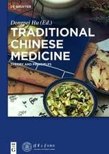 Traditional Chinese Medicine: Theory and Principles