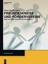 Freundeskreise und Fördervereine: Best Practice in Öffentlichen Bibliotheken