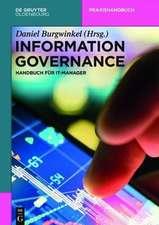 Information Governance: Handbuch für IT-Manager