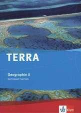 TERRA Geographie für Sachsen - Ausgabe für Gymnasien. Schülerbuch 8. Klasse
