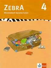 Zebra 4. Wissensbuch Sprache und Lesen 4. Schuljahr