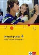 deutsch.punkt 4. Schülerbuch. 8. Schuljahr. Realschule und Gesamtschule