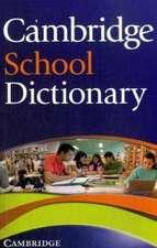 Cambridge School Dictionary: With CD Rom