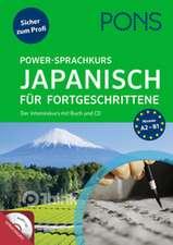 PONS Power-Sprachkurs Japanisch für Fortgeschrittene