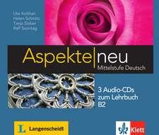 Aspekte neu B2. 3 Audio-CDs zum Lehrbuch: Audio-CDs zum LB