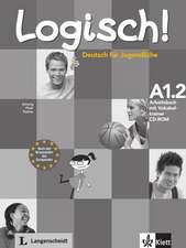 Logisch! Arbeitsbuch A1.2 mit Vokabeltrainer CD-ROM