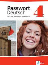 Passwort Deutsch 4. Kurs- und Übungsbuch mit Audio-CD