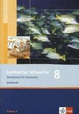 Lambacher Schweizer. 8. Schuljahr. Arbeitsheft plus Lösungsheft. Allgemeine Ausgabe