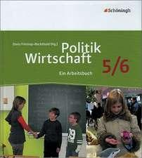 Politik/Wirtschaft Arbeitsbuch 5/6. Neubearbeitung. Für Gymnasien in Nordrhein-Westfalen