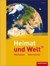 Heimat und Welt Weltatlas + Geschichte. Hessen