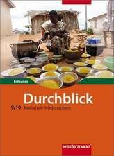 Durchblick Erdkunde 9/10. Schülerband. Realschule. Niedersachsen