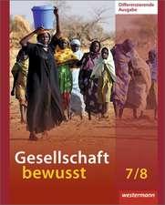 Gesellschaft bewusst 7 / 8. Schülerband.  Niedersachsen