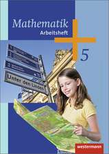 Mathematik 5. Klasse. Arbeitsheft