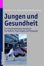 Jungen Und Gesundheit:  Ein Interdisziplinares Handbuch Fur Medizin, Psychologie Und Padagogik