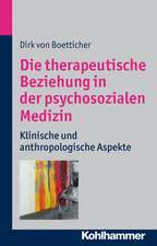 Die Therapeutische Beziehung in Der Psychosozialen Medizin:  Klinische Und Anthroplogische Aspekte