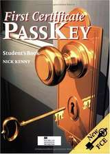 First Certificate Pass Key. Students Book