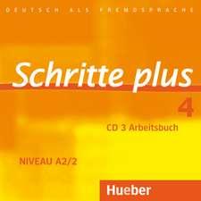 Schritte plus 4. Audio-CD zum Arbeitsbuch und interaktiven Übungen