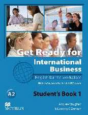 Get Ready for International Business 1. Student's Book