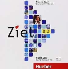 Ziel B2. Band 2. 2 Audio-CDs zum Kursbuch