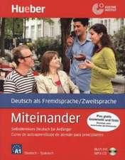 Miteinander. Curso de autoaprendizaje de alemán para principiantes. Spanische Ausgabe - Buch mit 1 Audio-CD in MP3 Format