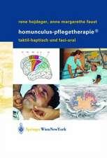 Homunculus-Pflegetherapie®: Taktil-haptisch und faci-oral